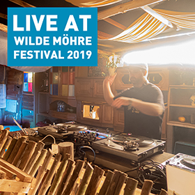DJ mix live at Wilde Möhre Festival 2019
